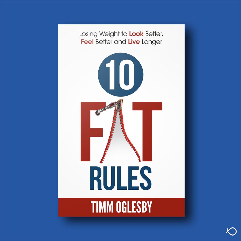 Ten Fat Rules